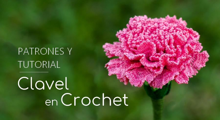 Como Hacer un Maravilloso Clavel a Crochet - Manualidades Y ...