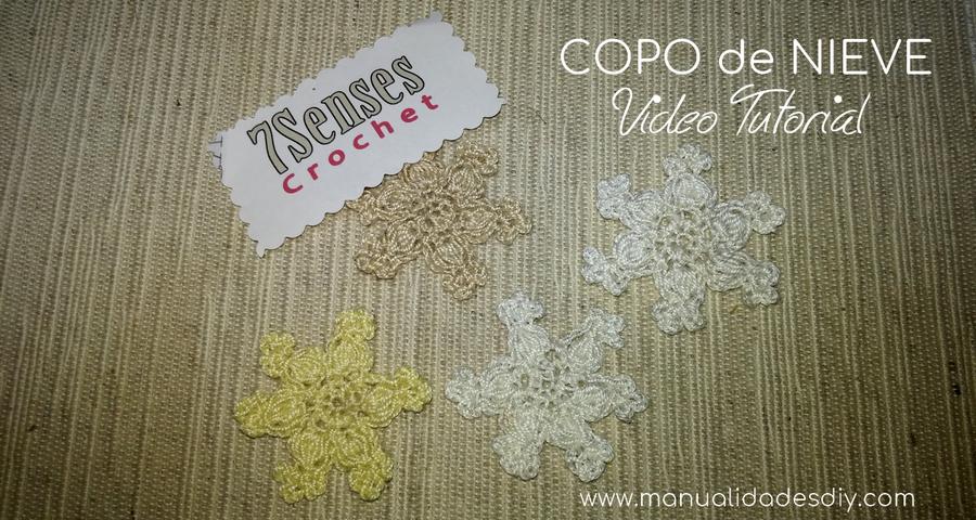 Copo de Nieve Fácil en Crochet - Video tutorial - Manualidades Y ...