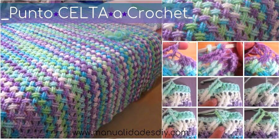 Punto celta a crochet con video tutorial manualidades y - Hacer manta de punto ...