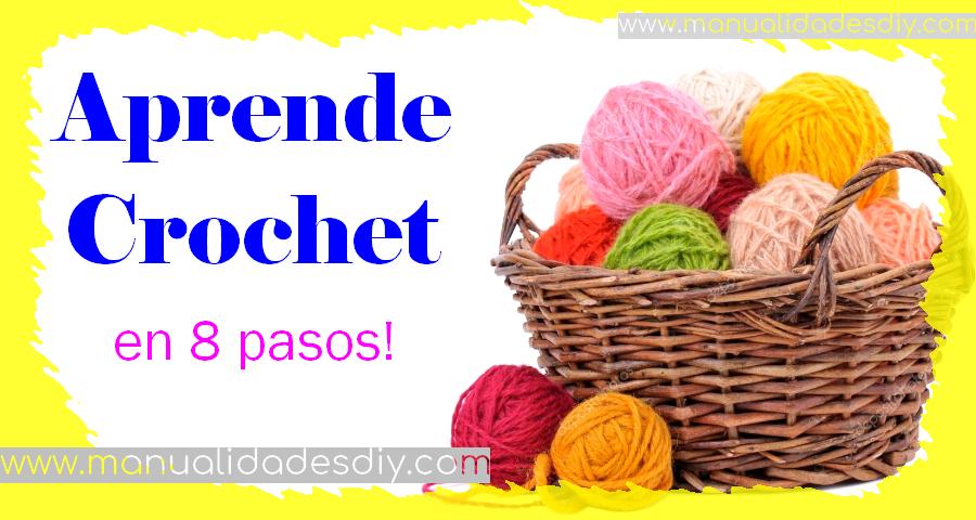 Cómo aprender Crochet * Paso a paso para principiantes ...