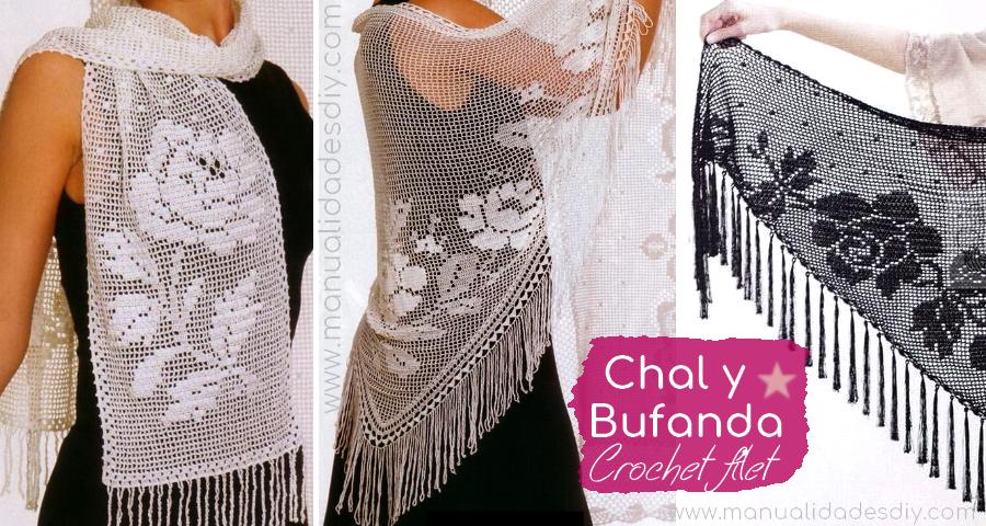 Chal y Bufanda en Crochet Filet - Manualidades Y DIYManualidades Y DIY